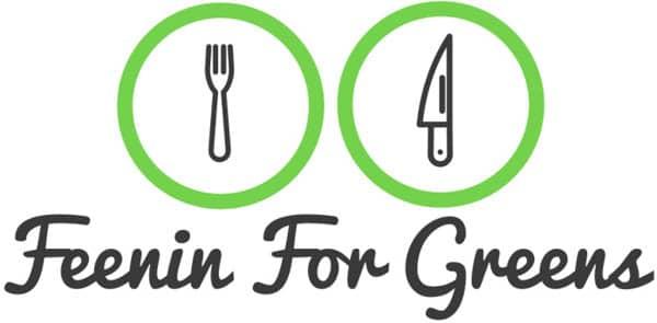 Feenin For Greens